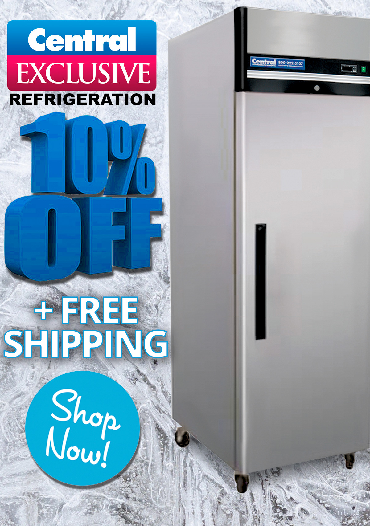 Central Exclusive Refrigeration - now 10% Off plus Free Shipping - Shop Today!