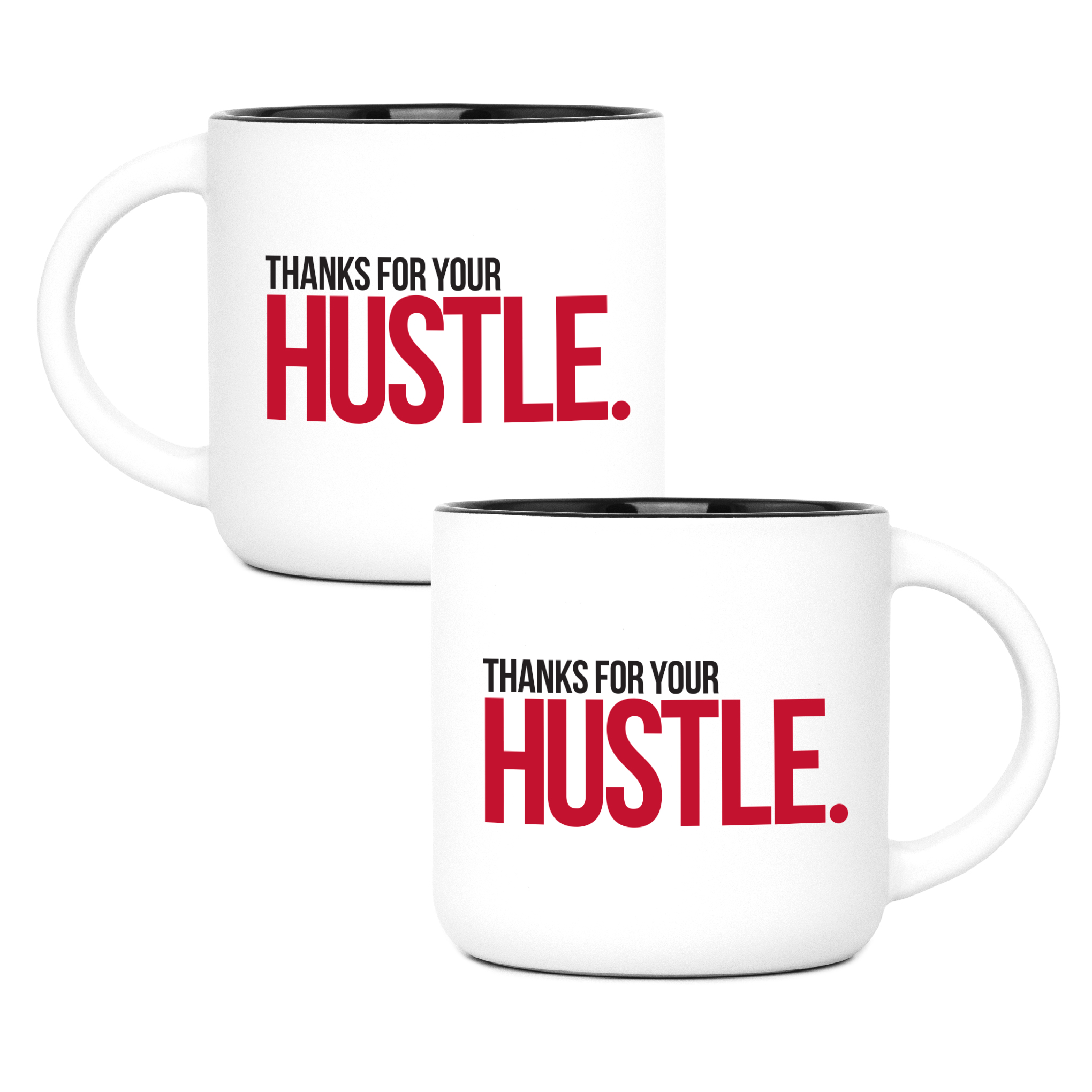 Thanks For Your Hustle Mug (red)