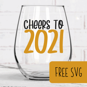 Free SVG 'Cheers to 2021' New Year Cut File for Silhouette or Cricut (Portrait, Cameo, Curio or Explore, Maker, Joy) - by cuttingforbusiness.com.