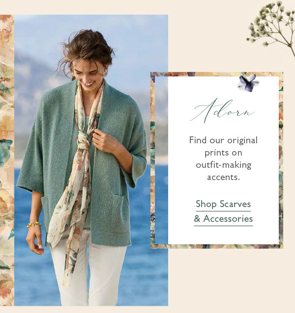 Find our original prints on outfit-making accents. Shop Scarves & Accessories.