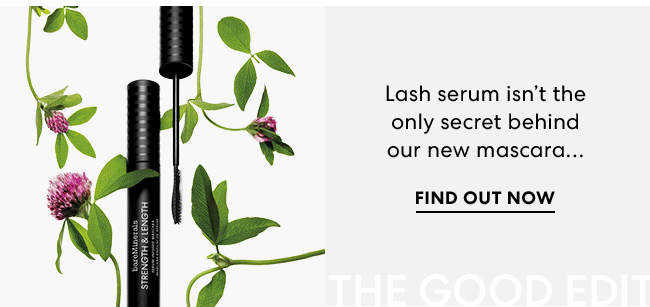 Lash serum isn''t the only secret behind our new mascara... Find out now - The Good Edit