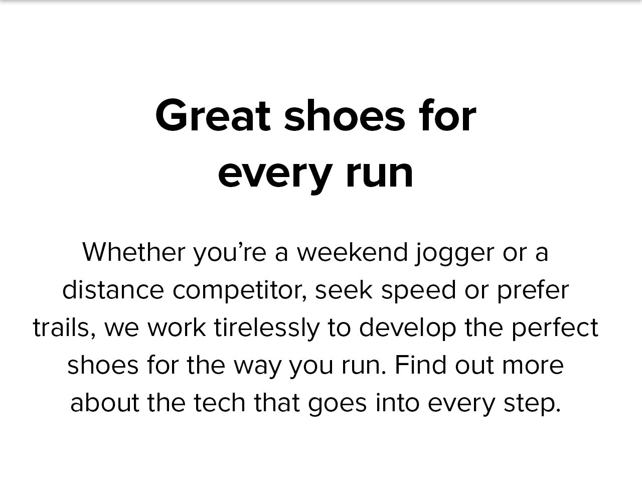 Great shoes for every run
