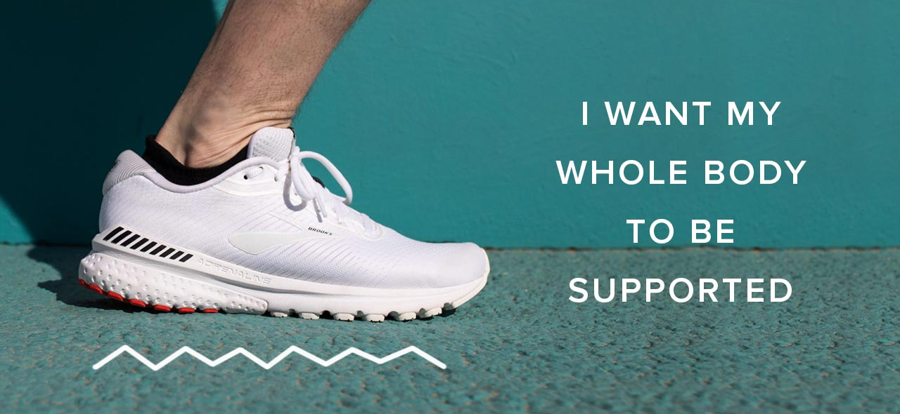 I want my whole body to be supported