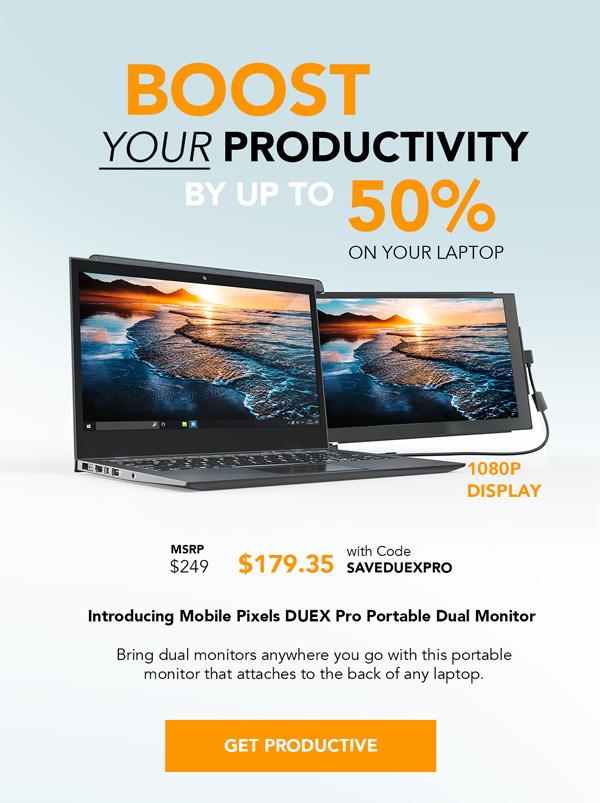 Boost your productivity   Shop Now