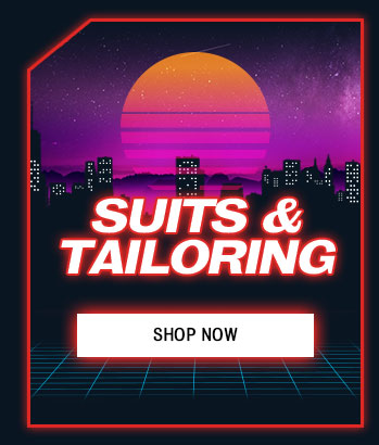 SUITS AND TAILORING