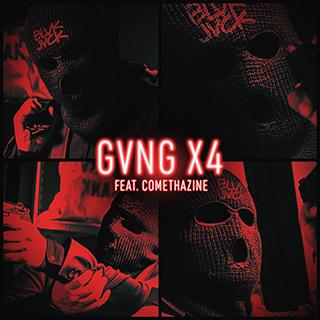 BLVK JVCK - GVNG X4 (feat. Comethazine)