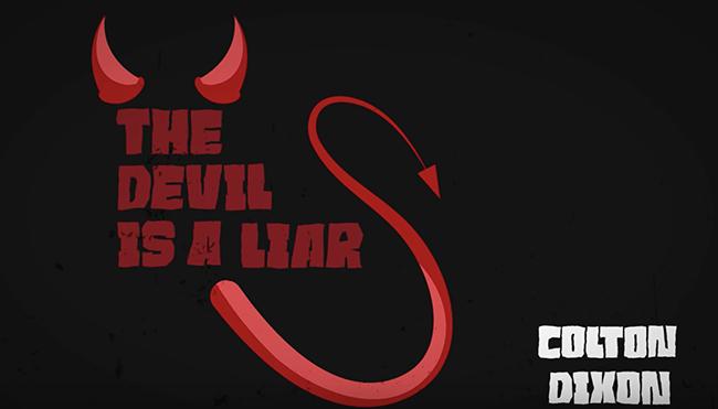 Colton Dixon - Devil Is A Liar (Official Lyric Video)