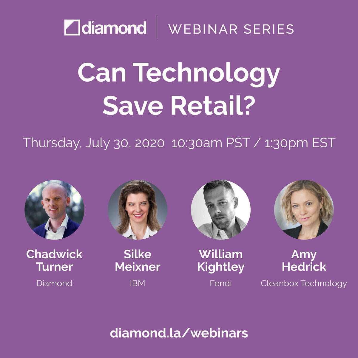 Image of Diamond Panelists for July 30th webinar at 1030am pst/130pm est, Chadwick Turner of Diamond, Silke Meixner of IBM, William Kightley of Fendi and Amy Hedrick with Cleanbox Technology