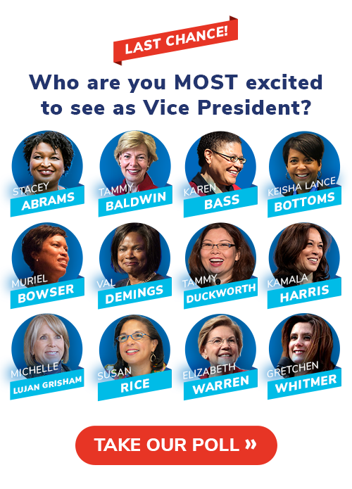 LAST CHANCE: Who should Joe Biden pick for VP? Stacey Abrams, Tammy Baldwin, Karen Bass, Keisha Lance Bottoms, Muriel Bowser, Val Demings, Tammy Duckworth, Kamala Harris, Michelle Lujan Grisham, Susan Rice, Elizabeth Warren, or Gretchen Whitmer?