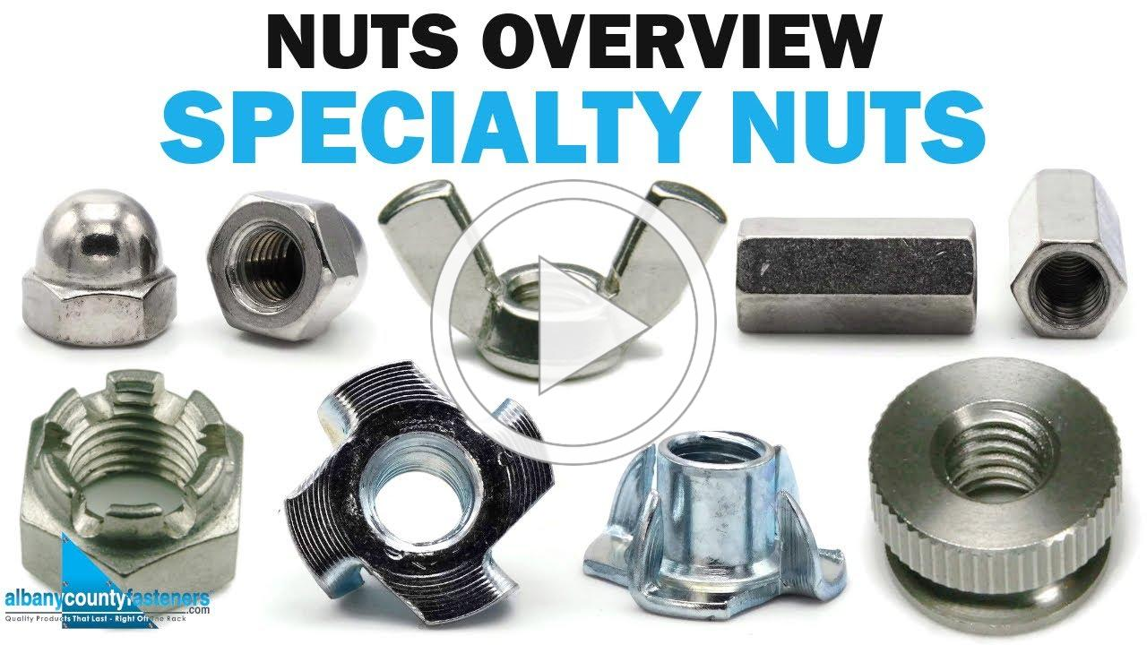 Special Types of Fastener Nuts | Fasteners 101