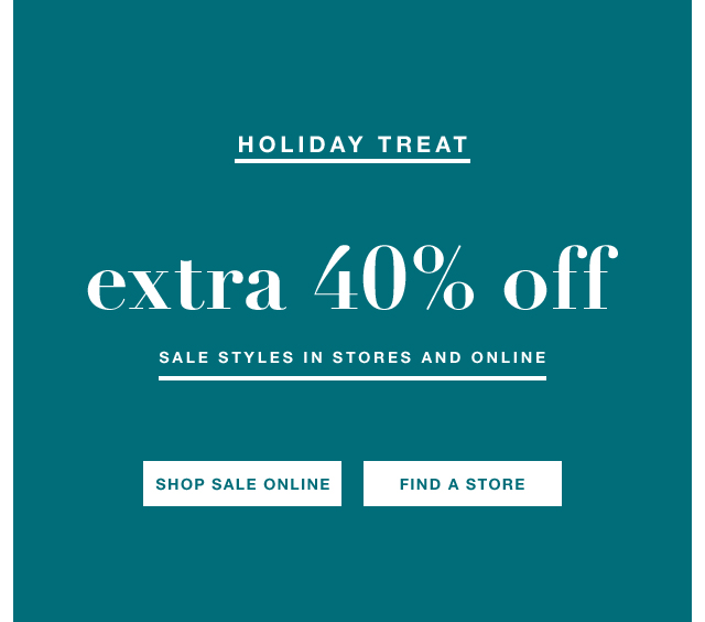 Extra 40% off sale styles, prices as marked