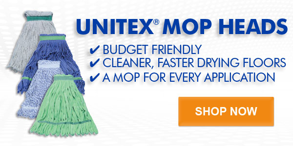 UNITEX MOP HEADS -BUDGET FRIENDLY - CLEANER, FASTER DRYING FLOORS -A MOP FOR EVERY APPLICATION