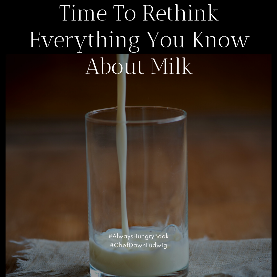 Time To Rethink Everything You Know About Milk
