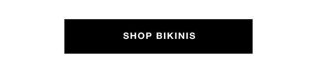 Shop bikinis