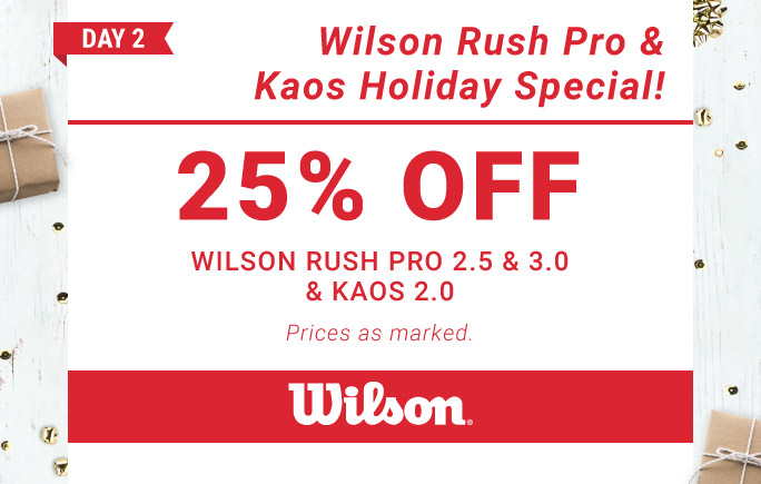12 Days of Deals Day 2 Wilson Rush Pro and Kaos