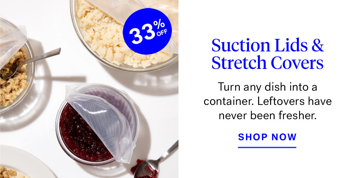 Suction Lids + Stretch Covers (Badge: 33% off)