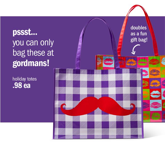 Pssst… you can only bag these at gordmans!