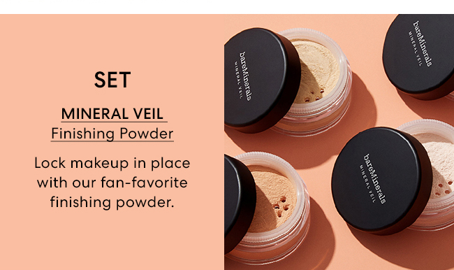 Set - Mineral Veil Finishing Powder - Lock makeup in place with our fan-favorite finishing powder.