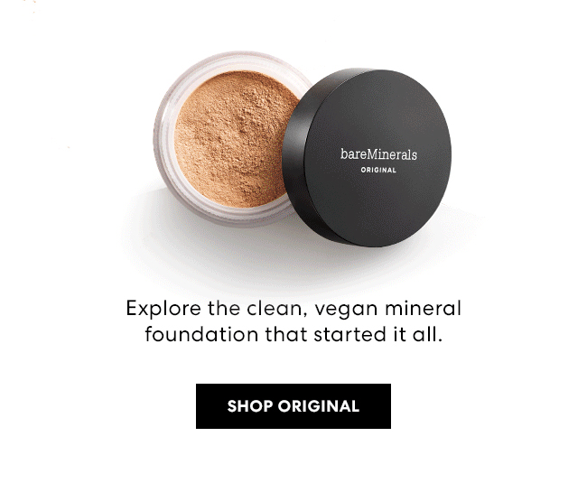 Explore the clean, vegan mineral foundation that started it all. Shop Original