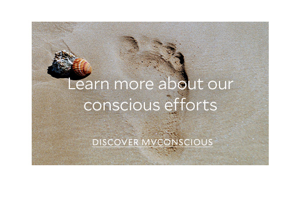 Learn more about our conscious efforts