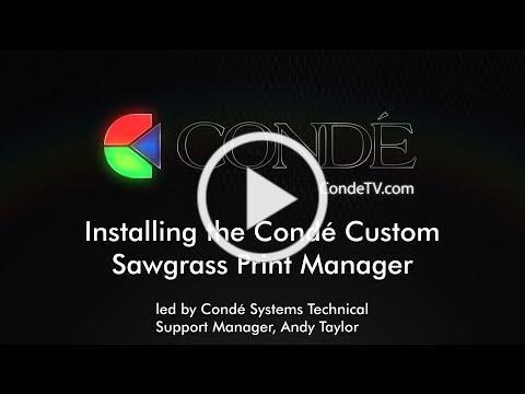 How to Install the Condé Custom Sawgrass Print Manager