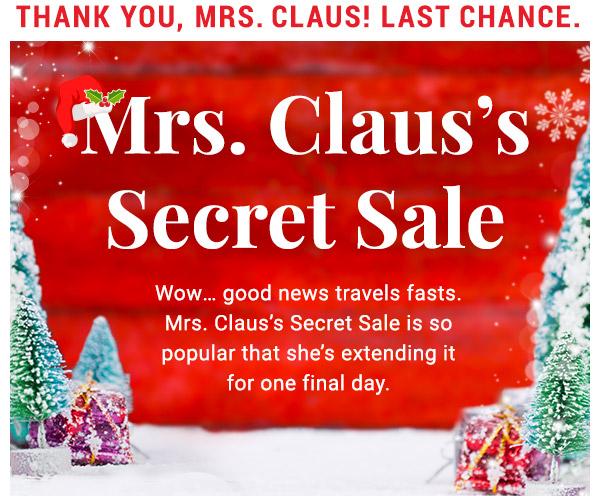Mrs. Claus's Secret Sale.