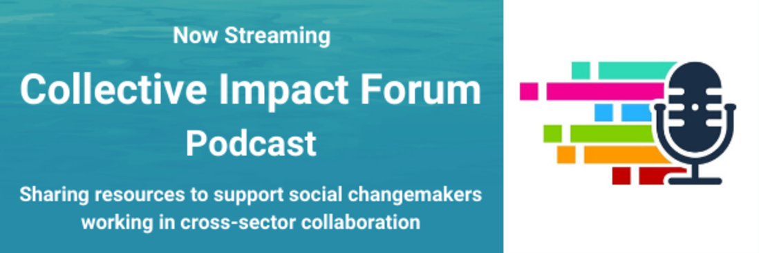 https://collective-impact-forum.simplecast.com/