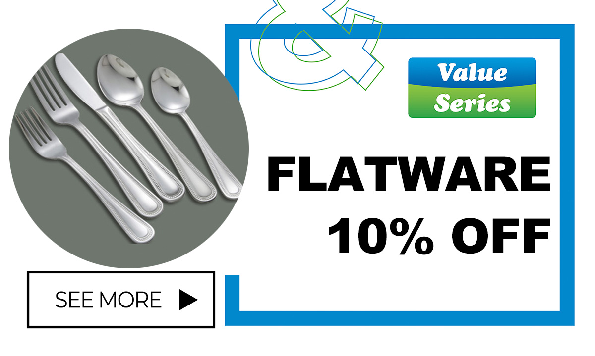10% off Value Series Flatware - Shop Today!