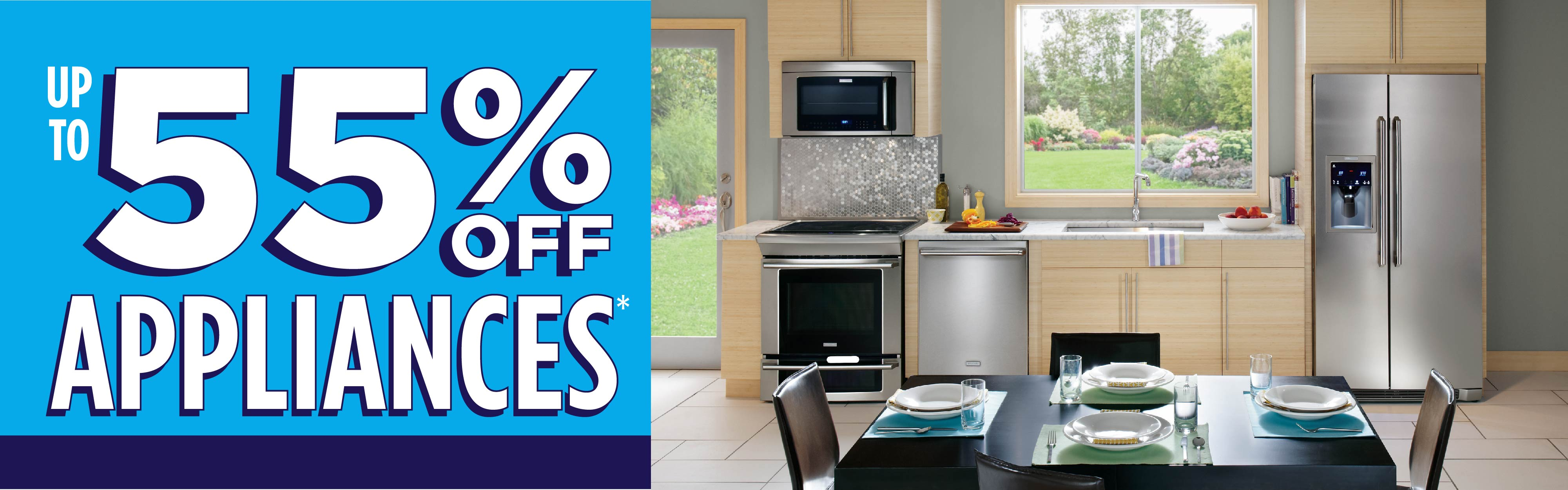 up to 55% Off Appliances
