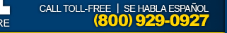 Call toll-free – Se Habla Espanol – 1-800-929-0927