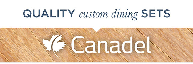 Quality Custom Dining Sets from Canadel
