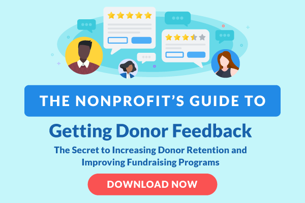 The Nonprofit's Guide to Getting Donor Feedback: Download Now