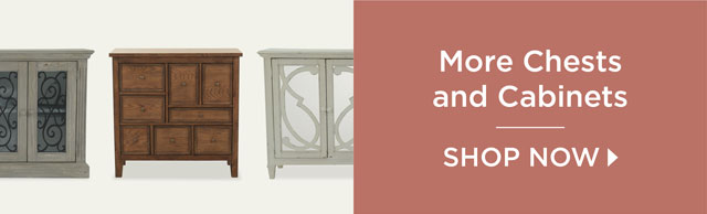 More Chests and Cabinets - Shop Now