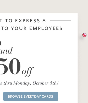 50% and $50 off Personalized Everyday Cards thru October 5th!