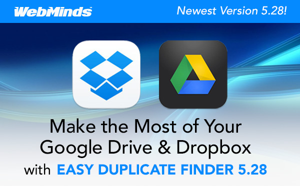Make the Most of Your Google Drive & Dropbox with EASY DUPLICATE FINDER 5.28