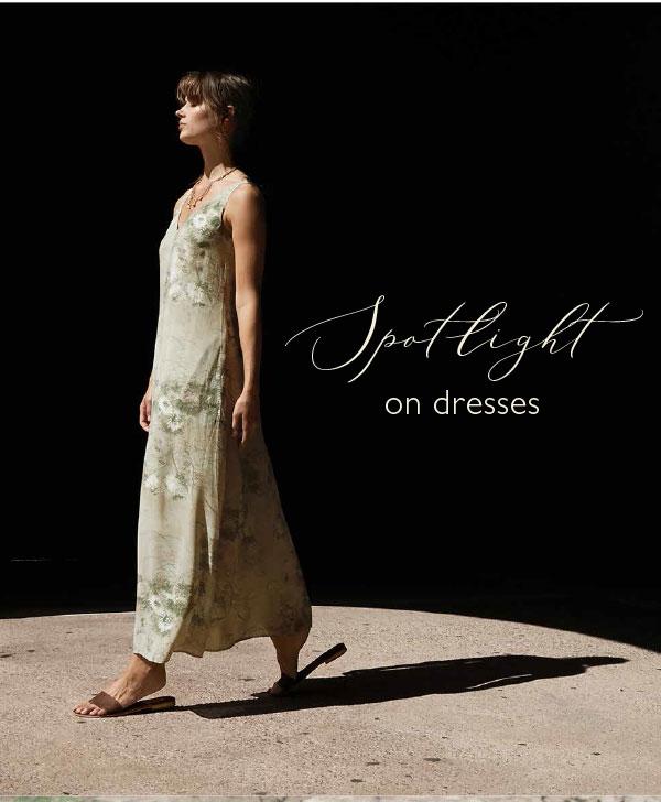 Spotlight on Dresses