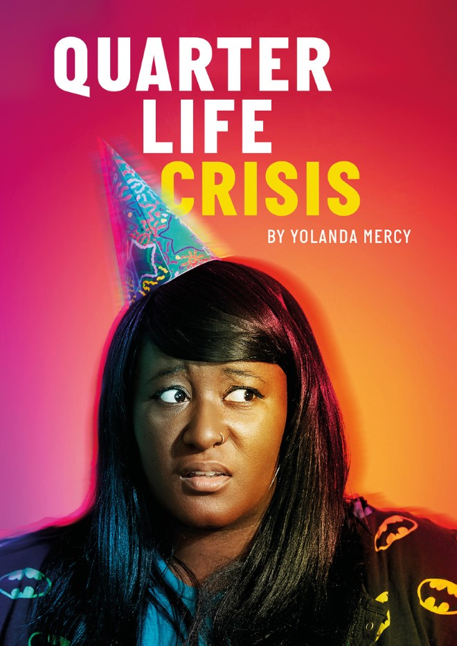 Poster image for Quarter Life Crisis. Yolanda Mercy wearing a party hat, the background is bright pink.