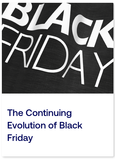 The Continuing Evolution of Black Friday_Card.png