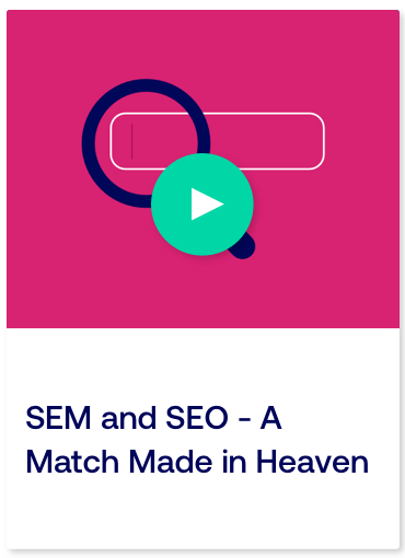 SEM and SEO A Match Made in Heaven_Card.png