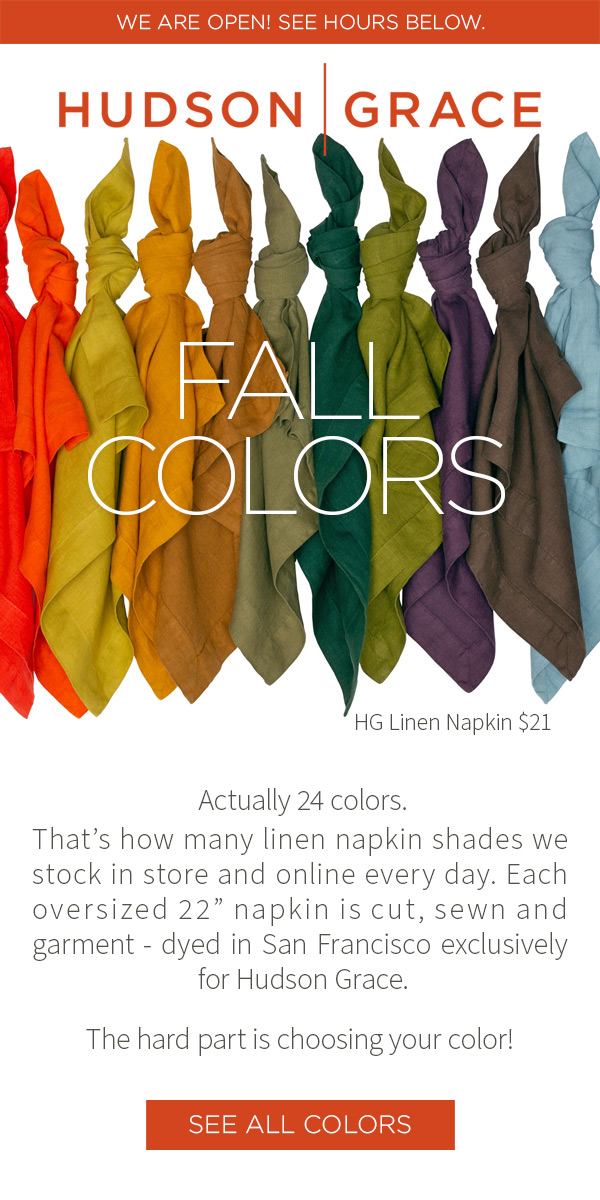 FALL COLORS. Actually 24 colors. That's how many linen napkin shades we stock in store and online every day. Each oversized 22