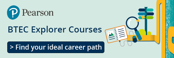 FInd your ideal career path with a BTEC Explorer Course