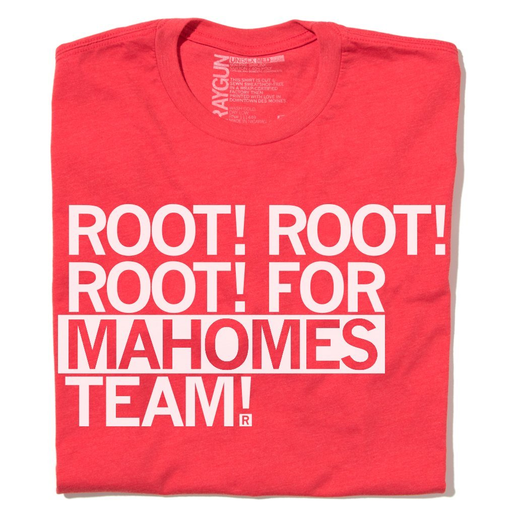 Root For Mahomes Team