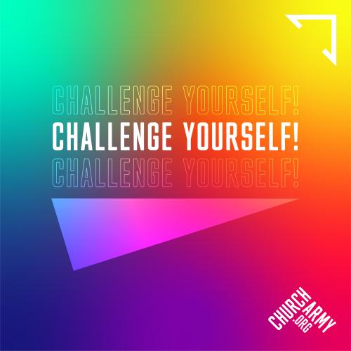 Challenge yourself!