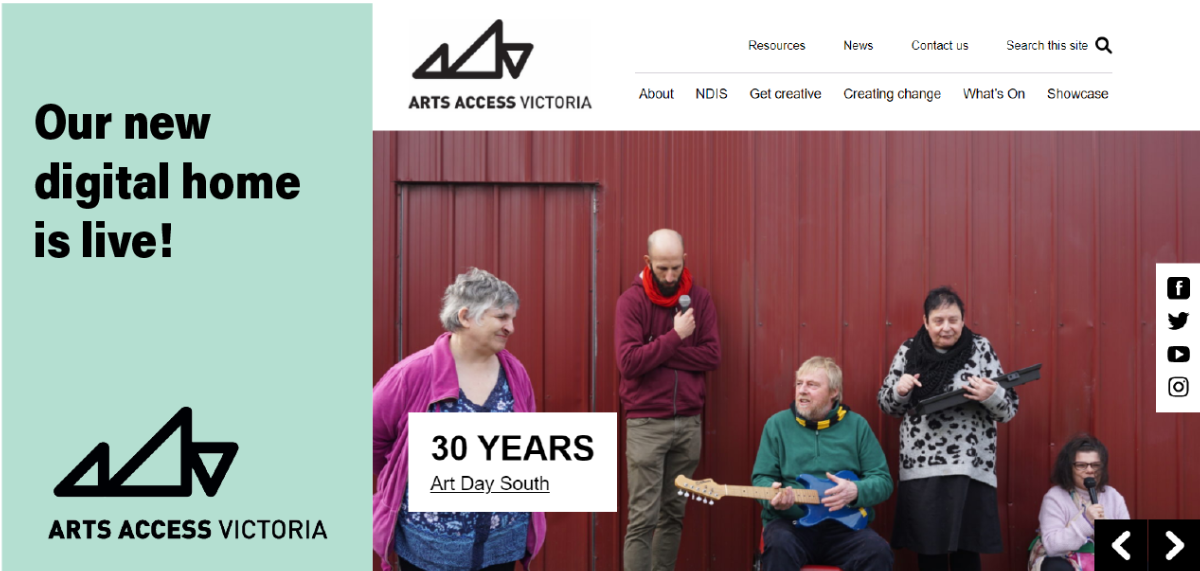 """The text """"our new digital home is live!"""" and the Arts Access Victoria logo and a screenshot of the homepage of the new AAV website showing a photo of five musicians playing their instruments and singing."""
