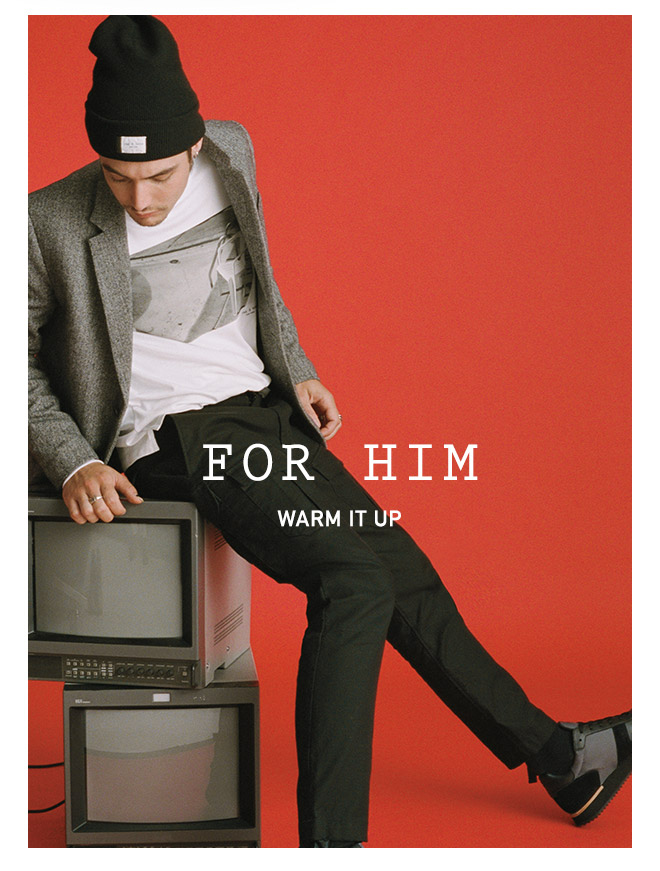 FOR HIM - WARM IT UP