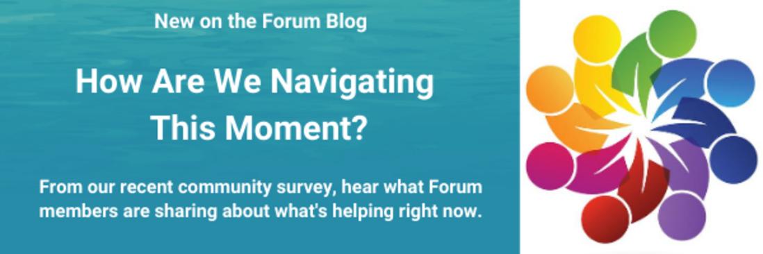 https://www.collectiveimpactforum.org/blogs/146841/how-ci-forum-community-navigating-moment