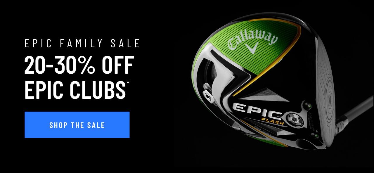 20-30% Off Epic Clubs. Shop Now!