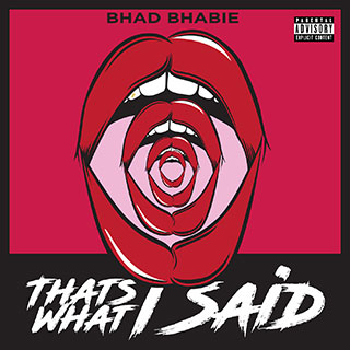 Bhad Bhabie - That's What I Said
