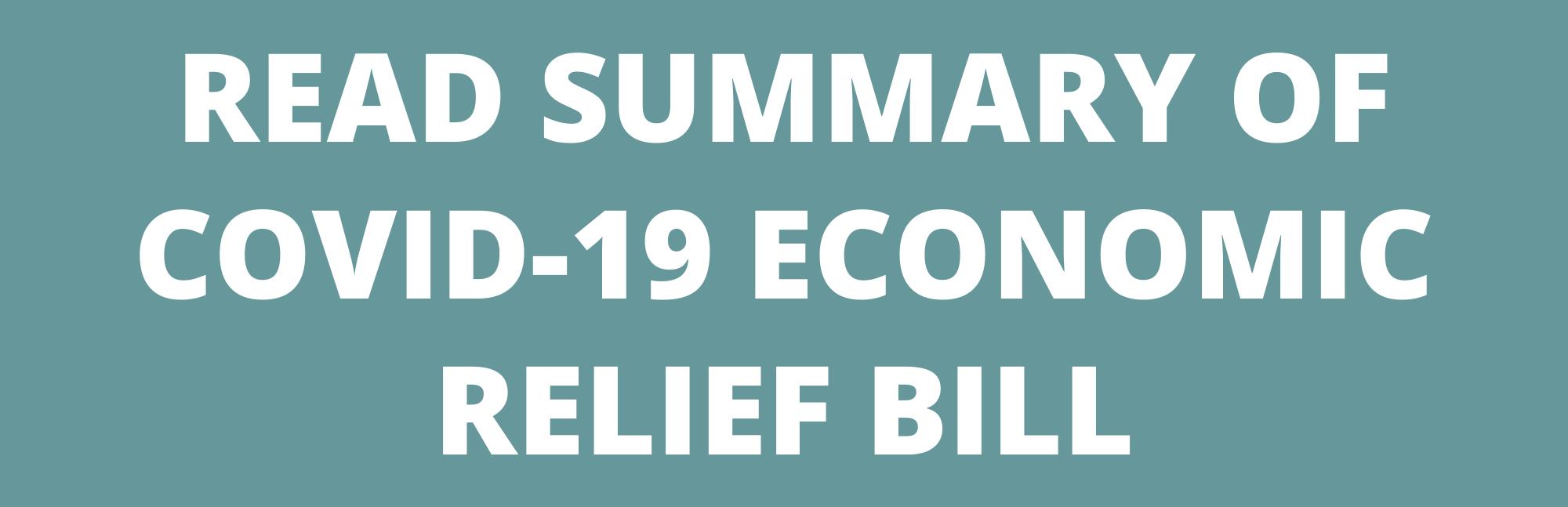 Read Summary of COVID-19 Economic Relief Bill