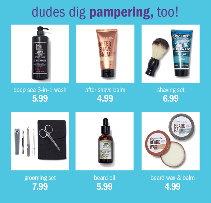 Dudes dig pampering, too!